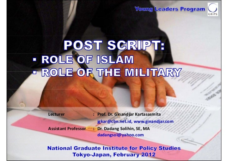 POST SCRIPT: ROLE OF ISLAM & ROLE OF THE MILITARY