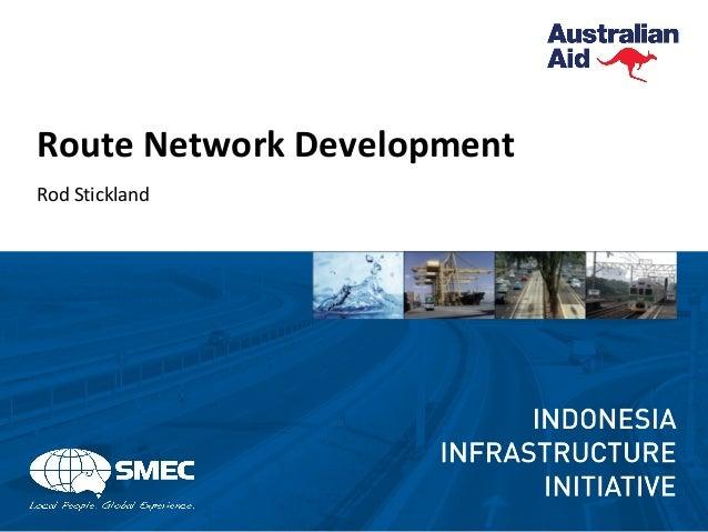 Route Network Development Rod Stickland