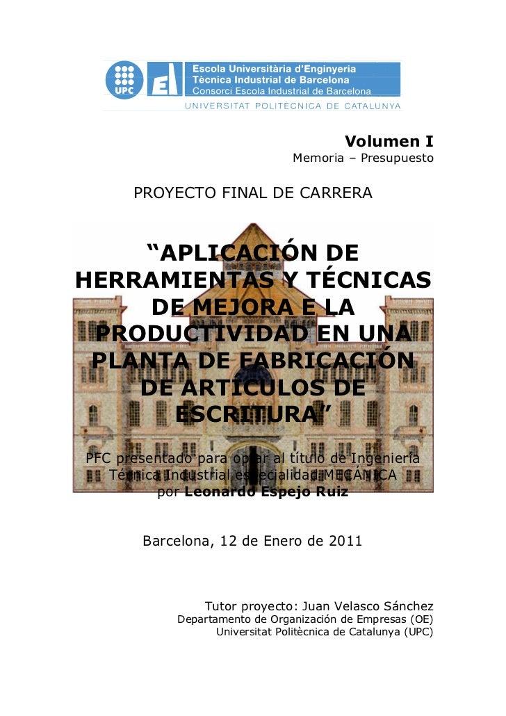 """Volumen I                                   Memoria – Presupuesto      PROYECTO FINAL DE CARRERA    """"APLICACIÓN DEHERRAMIE..."""