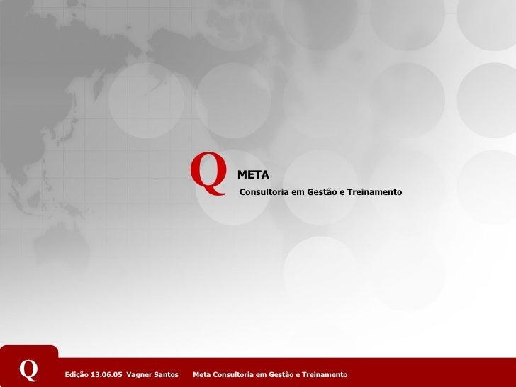 META Consultoria em Gestão e Treinamento Q