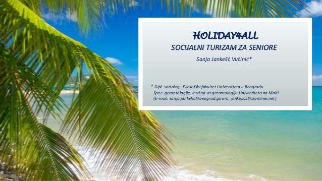 Holiday4All - Sanja Jankelić Vučinić - Presentation