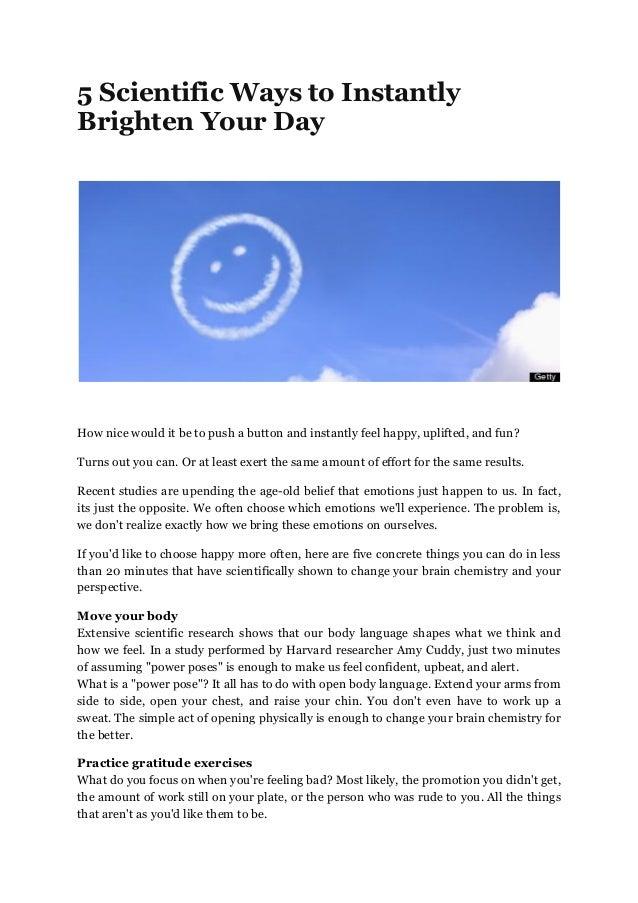 5 Scientific Ways to Instantly Brighten Your Day