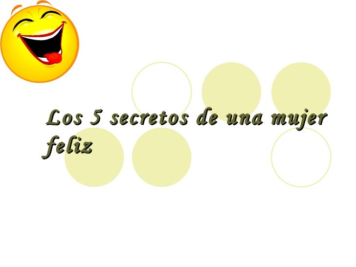 5 secretos de_una_mujer_feliz