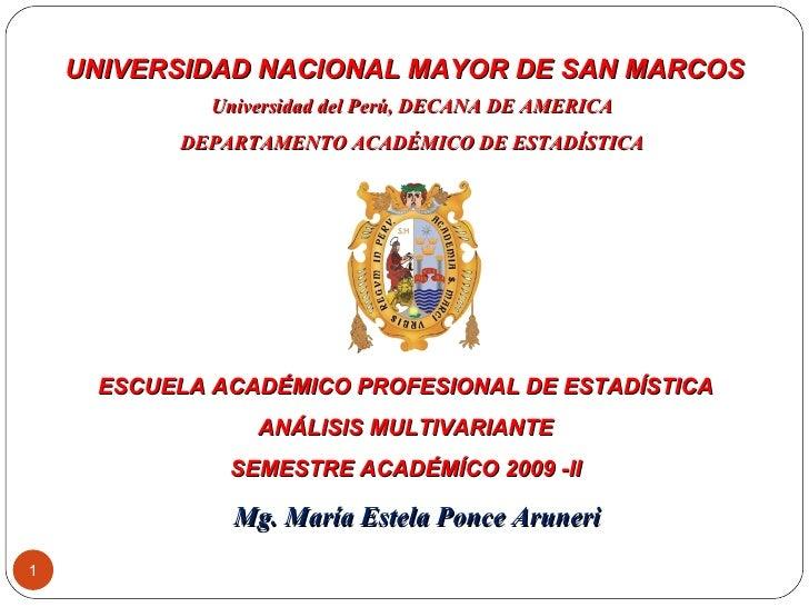 UNIVERSIDAD NACIONAL  MAYOR DE SAN MARCOS  Universidad del Perú, DECANA DE AMERICA DEPARTAMENTO ACADÉMICO DE ESTADÍSTICA ...