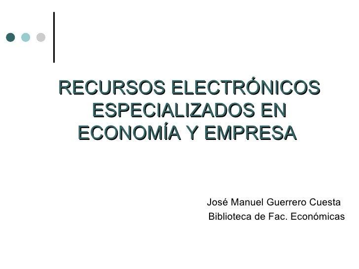 Recurso electrónicos en Economía y Empresa