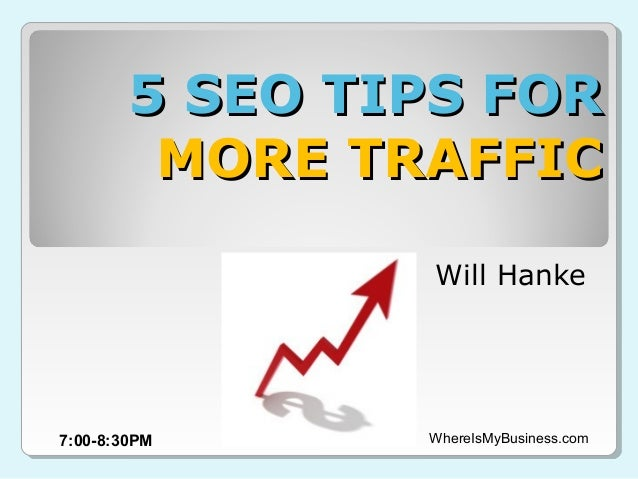 5 SEO Tips for More Traffic