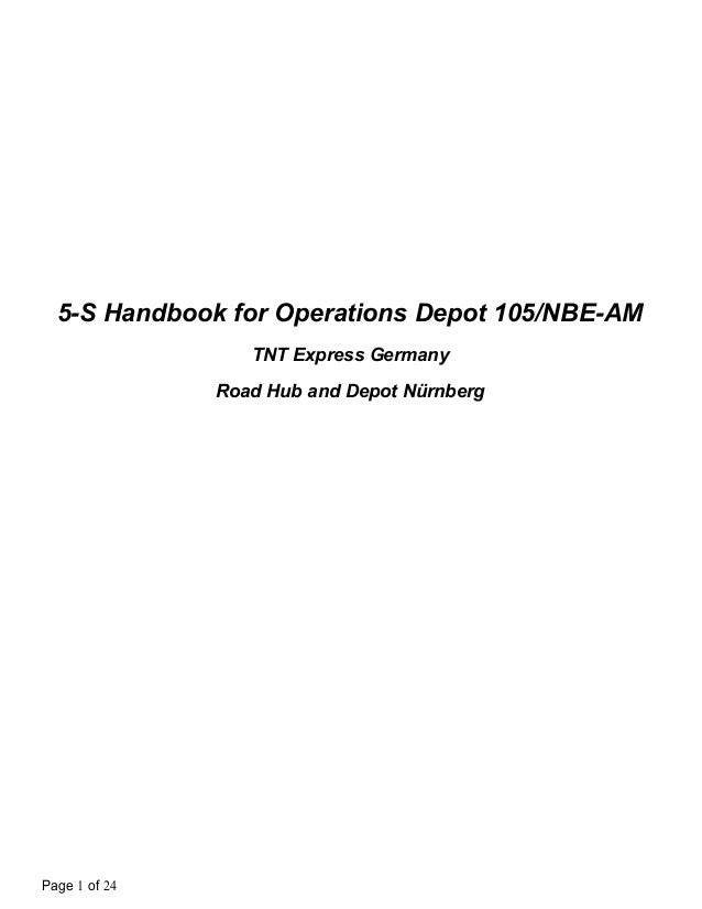 5-S Handbook for Operations Depot 105/NBE-AM TNT Express Germany Road Hub and Depot Nürnberg  Page 1 of 24