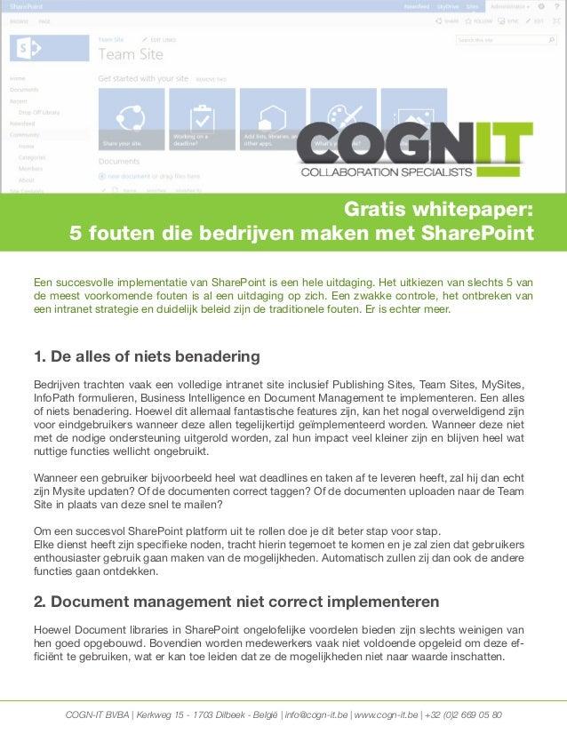 COGN-IT BVBA | Kerkweg 15 - 1703 Dilbeek - België | info@cogn-it.be | www.cogn-it.be | +32 (0)2 669 05 80 1. De alles of n...