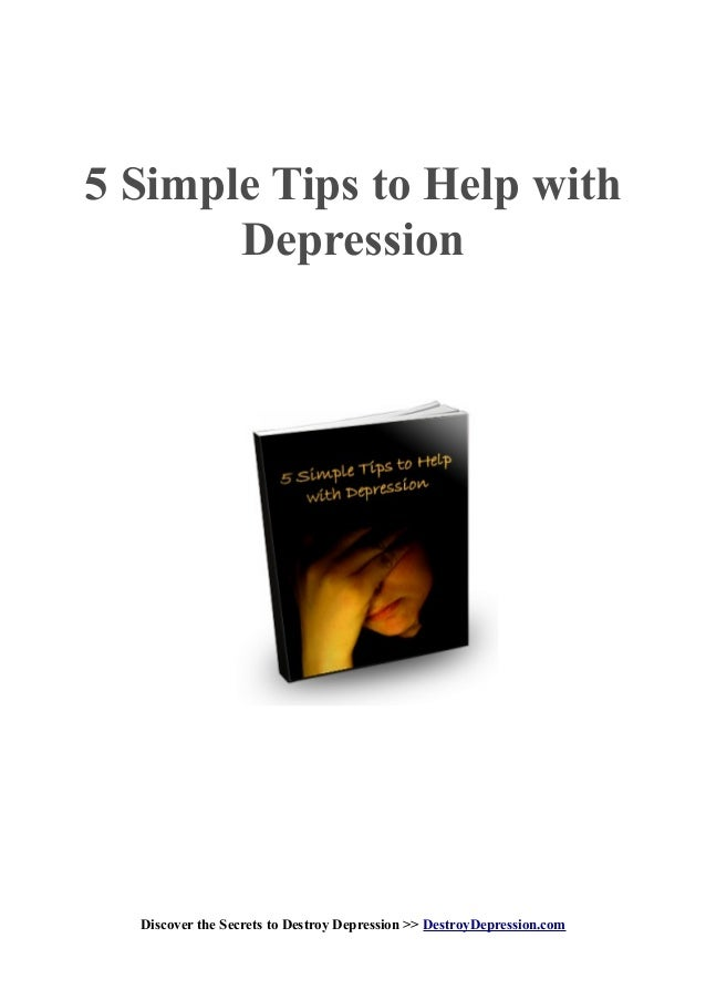 5 simple tips to help with depression for Tips for going minimalist