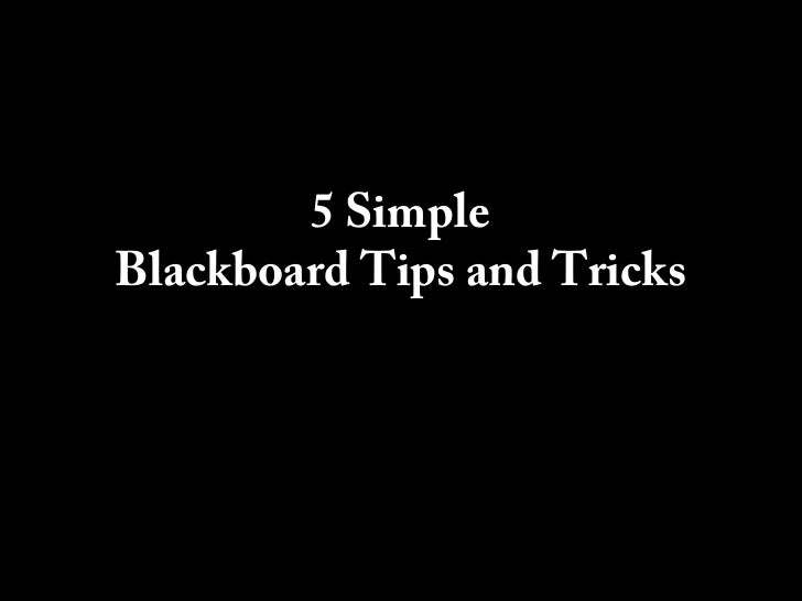 5 Simple Blackboard Tips and Tricks