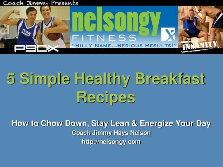 5 simple healthy breakfast & recipes