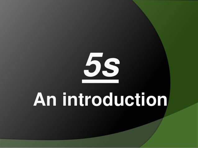 5s An introduction