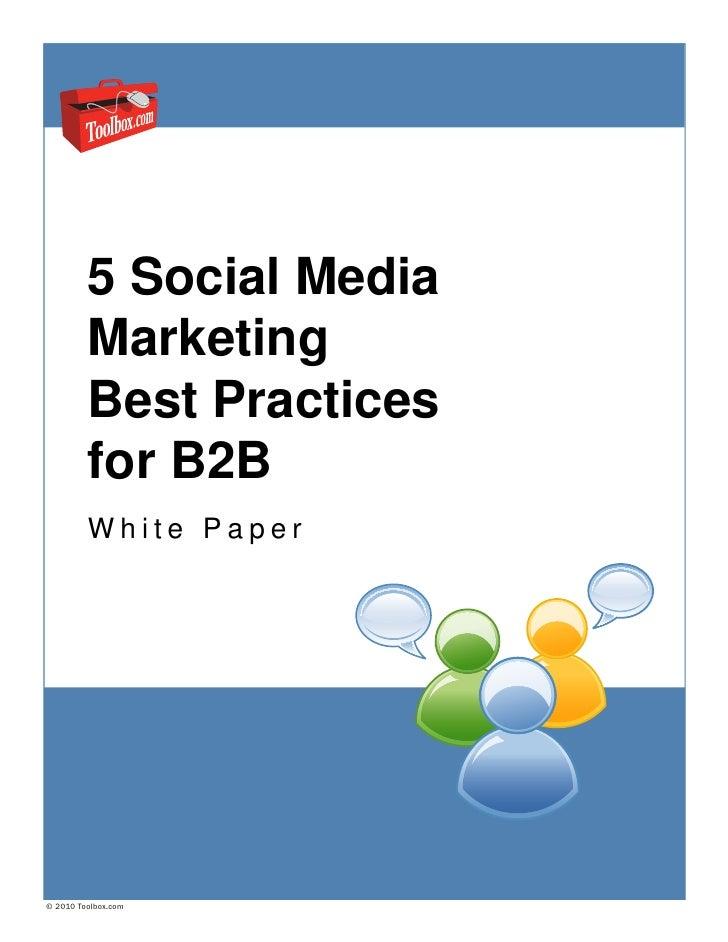 5 Social Media Marketing Best Practices for B2B
