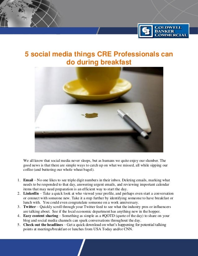 5 social media things CRE Professionals can do during breakfast We all know that social media never sleeps, but as humans ...