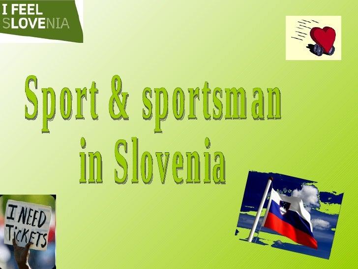 Sport & sportsman  in Slovenia