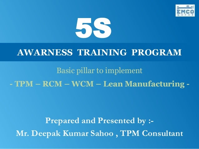 5S      AWARNESS TRAINING PROGRAMMattcons Services Private LimitedFor More Details :-Call us - +91 – 98610.15544E-mail – a...