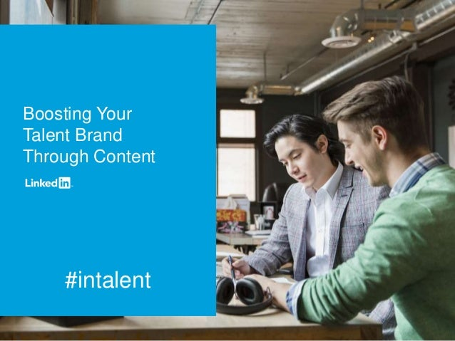 #intalent Boosting Your Talent Brand Through Content