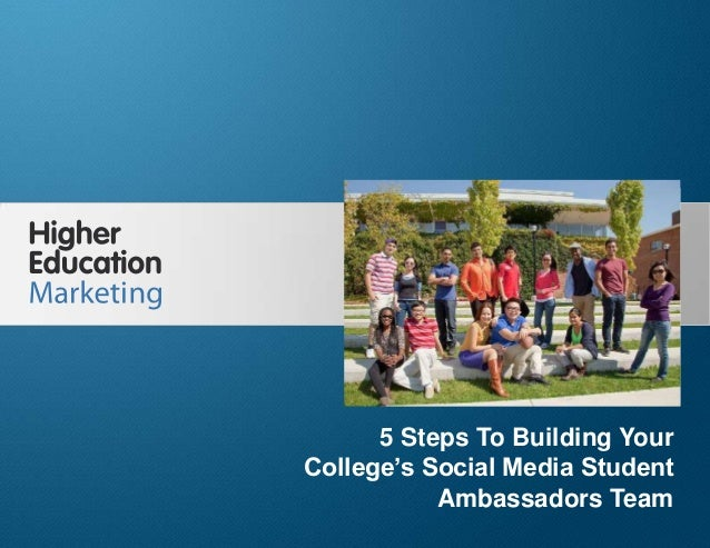 5 Steps To Building Your College's Social Media Student Ambassadors Team Slide 1 5 Steps To Building Your College's Social...