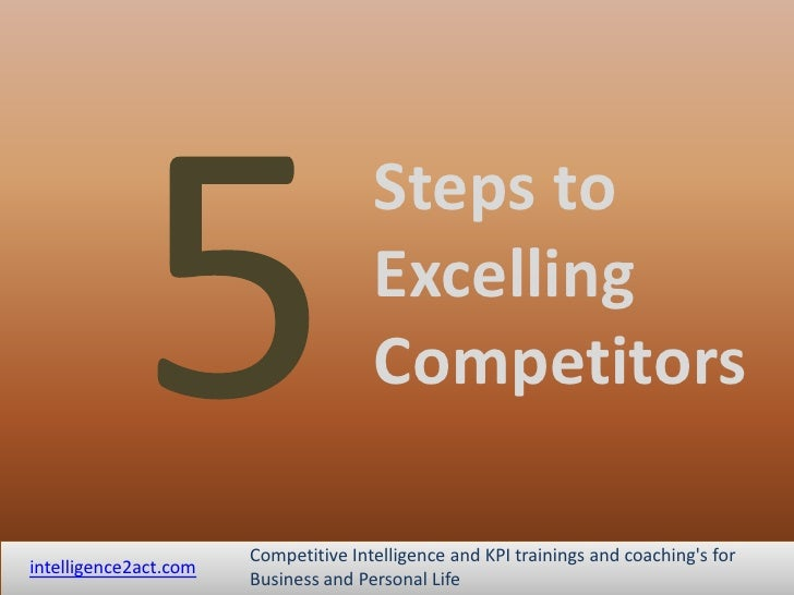 5 steps to excelling competitors (study slidecast)