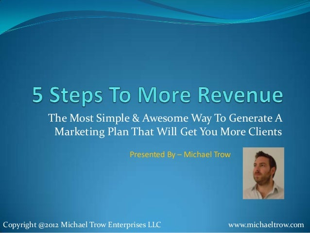 The Most Simple & Awesome Way To Generate A             Marketing Plan That Will Get You More Clients                     ...