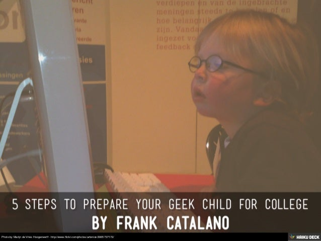 5 Steps To Prepare Your Geek Child For College