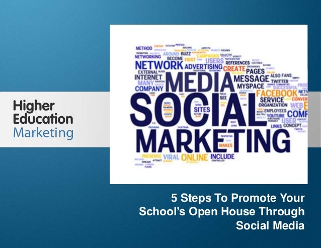 5 Steps To Promote Your School's Open House Through Social Media Slide 1 5 Steps To Promote Your School's Open House Throu...