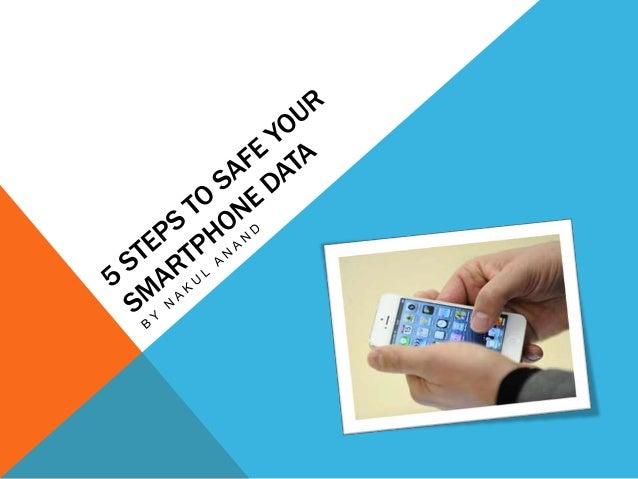 5 steps to safe your samrtphone data