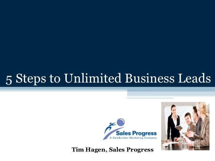 5 steps to unlimited business leads