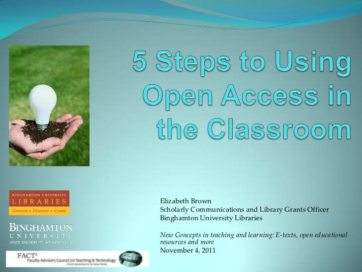 5 steps to using open access in the classroom 11 9 2011