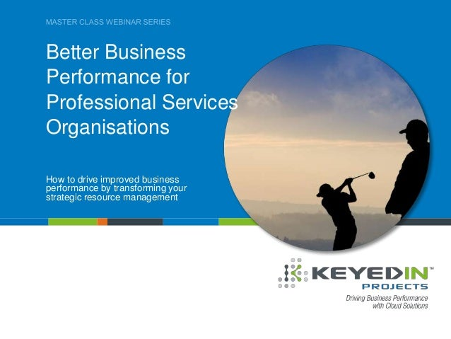 PAGE 1 • PRESENTATION TITLE COMPANY CONFIDENTIAL © 2013 KEYEDIN™ SOLUTIONS Better Business Performance for Professional Se...