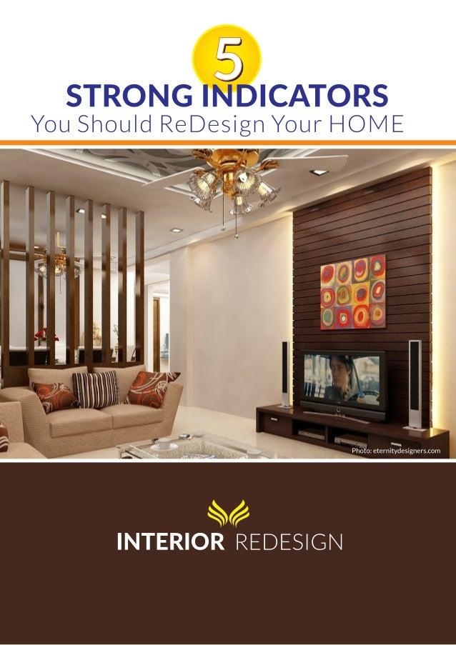 5 strong indicators you should redesign your home eternity
