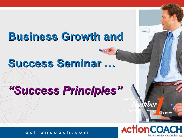 "Business Growth and  Success Seminar … ""Success Principles"""