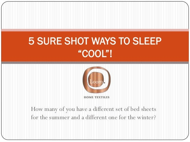 How many of you have a different set of bed sheets for the summer and a different one for the winter? 5 SURE SHOT WAYS TO ...