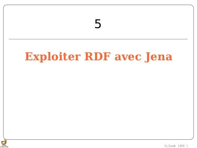 O.Curé[255]Exploiter RDF avec Jena5