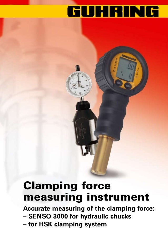 Clamping forcemeasuring instrumentAccurate measuring of the clamping force:– SENSO 3000 for hydraulic chucks– for HSK clam...