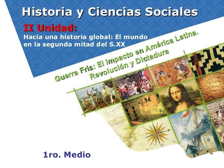 Historia y Ciencias SocialesII Unidad:                                          .Hacia una historia global: El mundo      ...