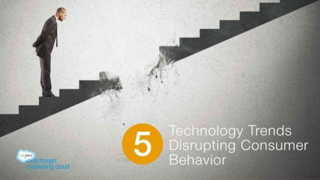 5 Technology Trends Disrupting Consumer Behavior (v15)