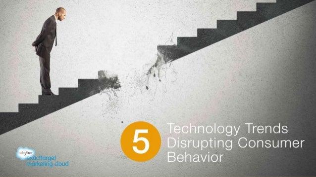 5 Technology Trends Disrupting Consumer Behavior (v15)