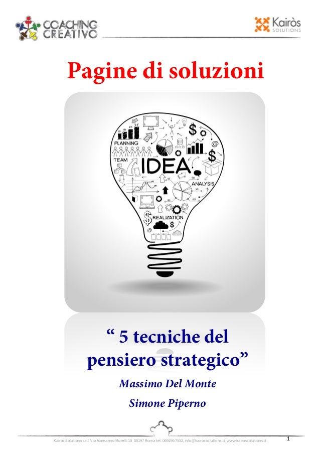 Kairos Solutions s.r.l Via Alamanno Morelli 10 00197 Roma tel: 0692957552, info@kairossolutions.it, ww...
