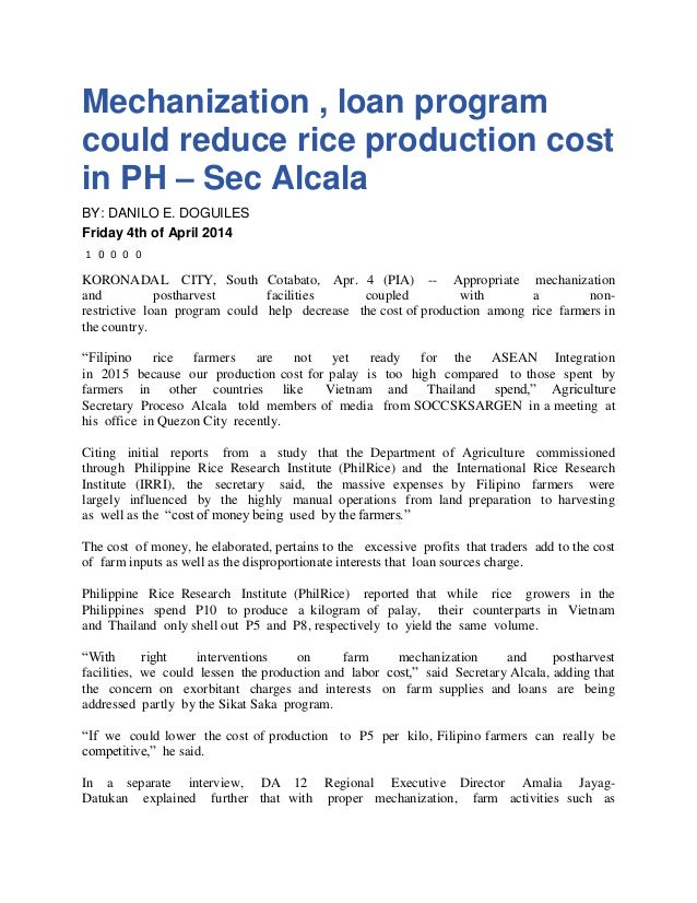Mechanization , loan program could reduce rice production cost in PH – Sec Alcala BY: DANILO E. DOGUILES Friday 4th of Apr...