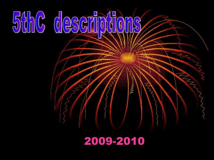 2009-2010 5thC  descriptions