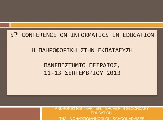 5 th Conference on Informatics in Education