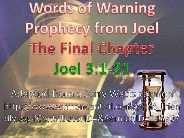 The Final Chapter Joel 3:1-21
