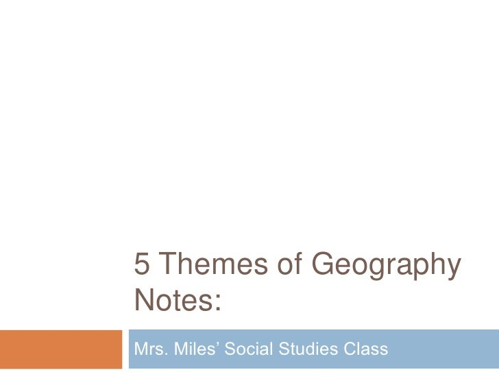 5 themes of geography 2012