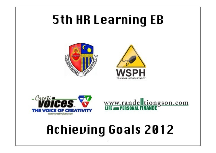 5th HR Learning EBAchieving Goals 2012         1