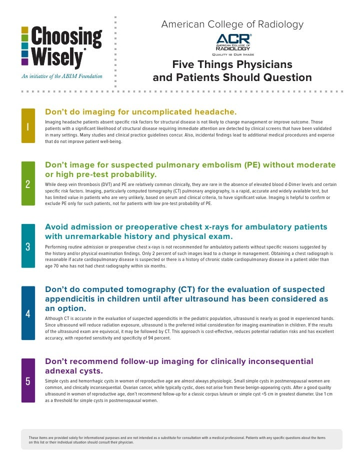 American College of Radiology                                                                                   Five Thing...