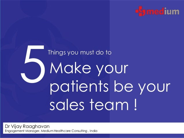 5                          Things you must do to                          Make your                          patients be y...