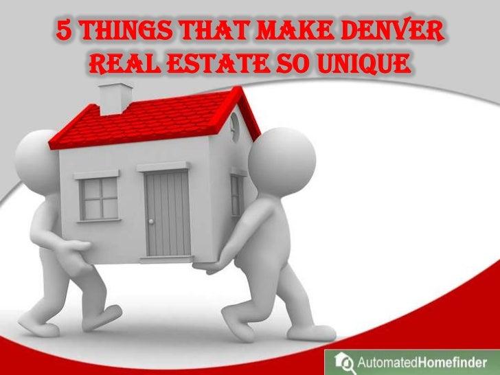 5 Things That Make Denver Real Estate So Unique