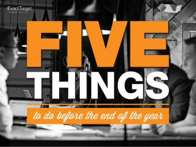 Five Things to Do Before the End of the Year in Digital Marketing