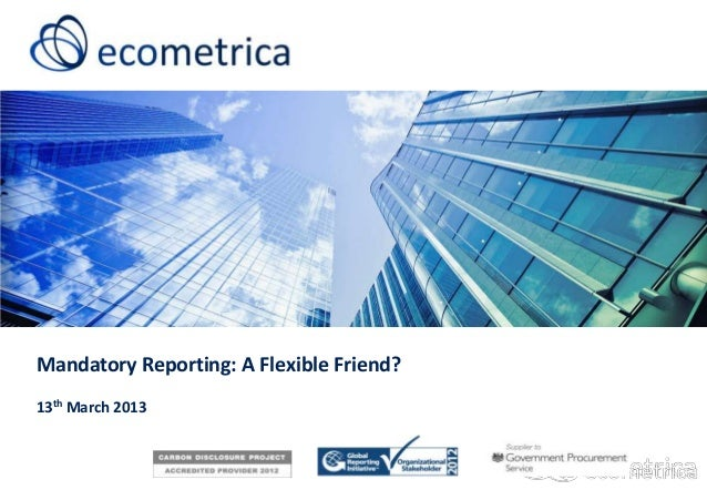 Mandatory Reporting: A Flexible Friend?13th March 2013